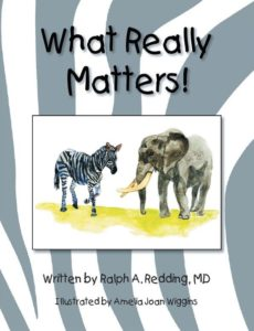 What Really Matters by Ralph A. Redding, MD
